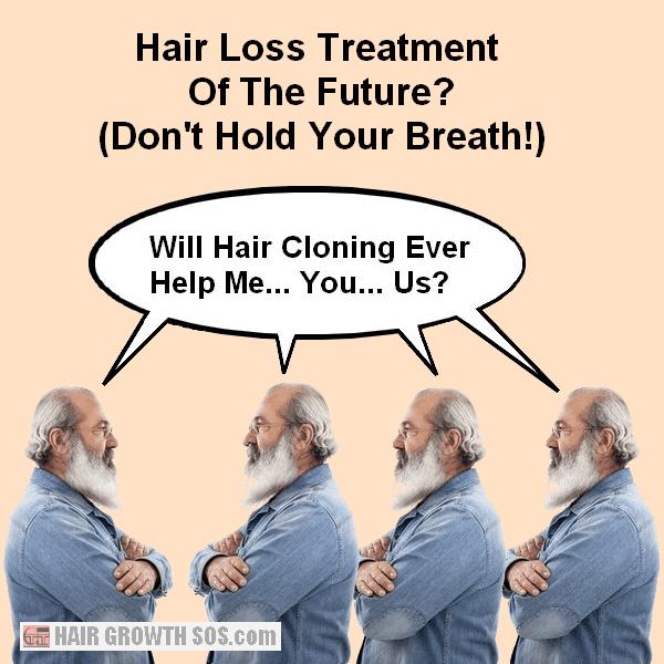 Bald man hair cloning joke